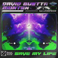 DAVID GUETTA & MORTEN FEAT. LOVESPEAKE-Save My Life