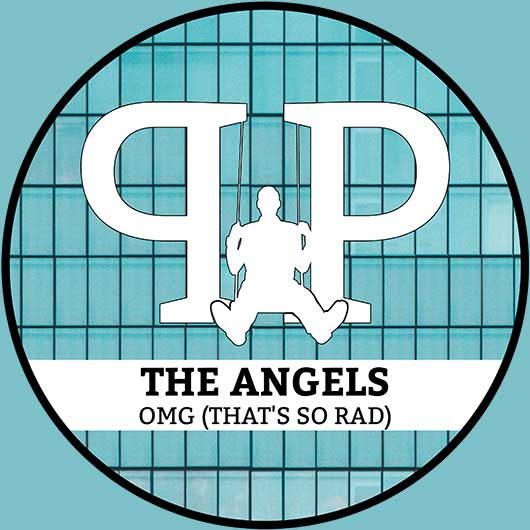 THE ANGELS-Omg (that´s So Rad)