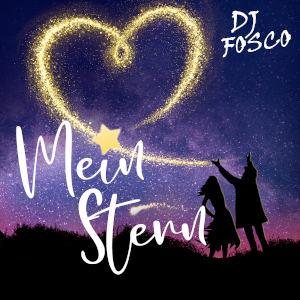 DJ FOSCO-Mein Stern