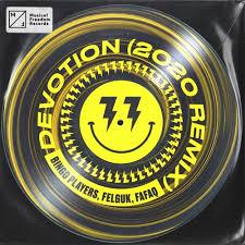 BINGO PLAYERS, FELGUK, FAFAQ-Devotion (2020 Remix)