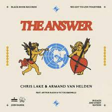 CHRIS LAKE & ARMAND VAN HELDEN FT. ARTHUR BAKER & VICTOR SIM-The Answer
