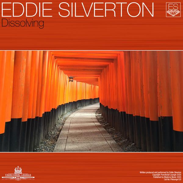 EDDIE SILVERTON-Dissolving