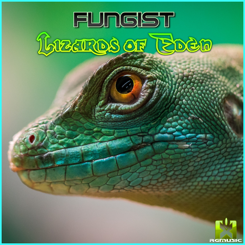 FUNGIST-Lizards Of Eden