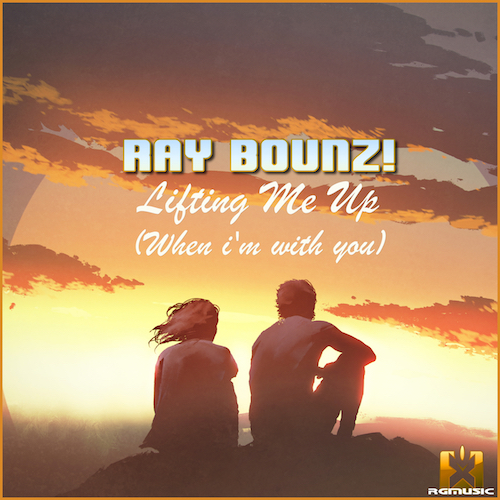 RAY BOUNZ!-Lifting Me Up (when I´m With You)