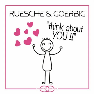 RUESCHE & GOERBIG-Think About You