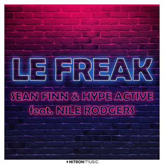 SEAN FINN & HYPE ACTIVE FEAT. NILE RODGERS-Le Freak