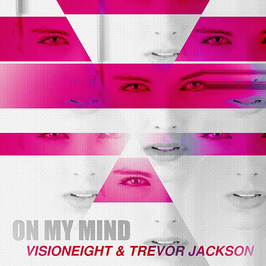 VISIONEIGHT & TREVOR JACKSON-On My Mind