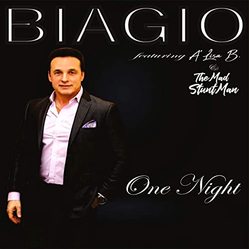 BIAGIO FEAT. ALISA B & THE MAD STUNTMAN-One Night
