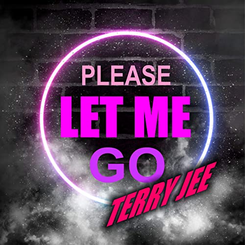 TERRY JEE-Please Let Me Go