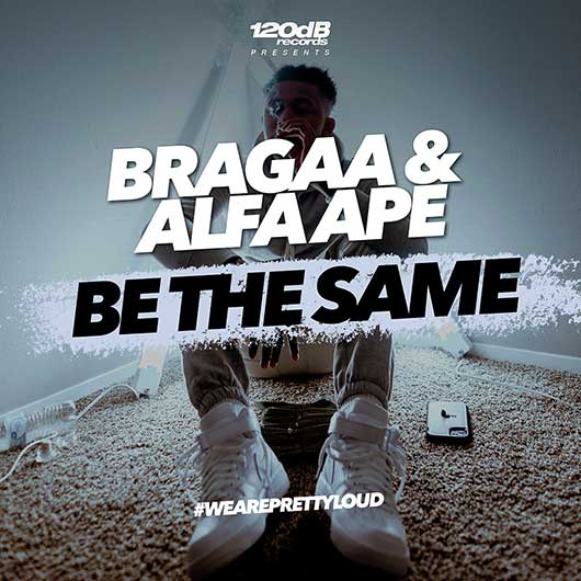 BRAGAA & ALFA APE-Be The Same