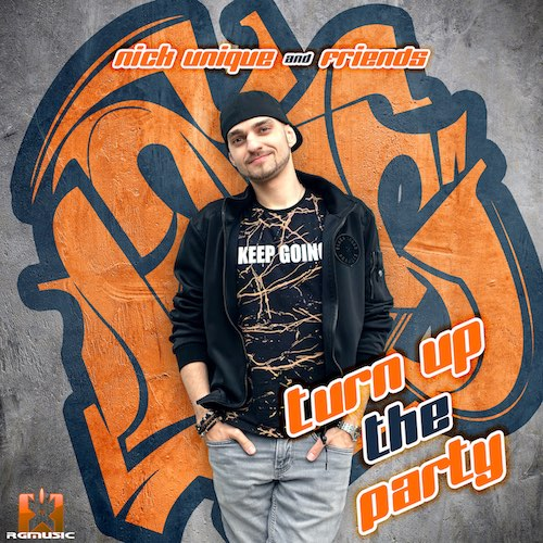 NICK UNIQUE-Turn Up The Party