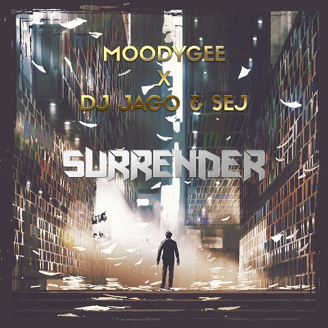 MOODYGEE X DJ JAGO & SEJ-Surrender