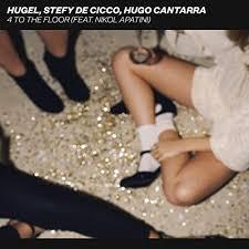 HUGEL, STEFY DE CICCO, HUGO CANTARRA-4 On The Floor
