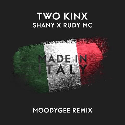 TWO KINX, SHANY X RUDY MC-Made In Italy