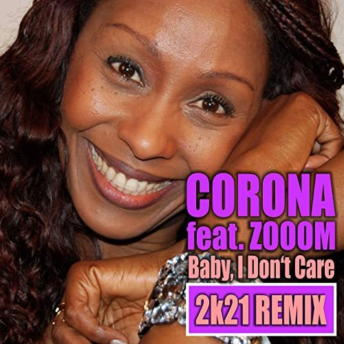 CORONA FEAT. ZOOOM-Baby, I Don´t Care 2k21
