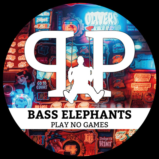 BASS ELEPHANTS-Play No Games
