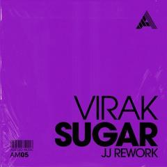 VIRAK-Sugar (jj Rework)