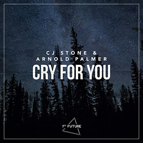 CJ STONE & ARNOLD PALMER-Cry For You