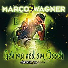 MARCO WAGNER-Geh Ma Ned Am Oasch (DJ Ostkurve Remix)
