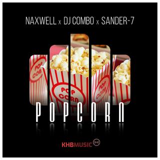 NAXWELL X DJ COMBO X SANDER-7-Popcorn