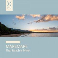 MAREMARE-That Beach Is Mine