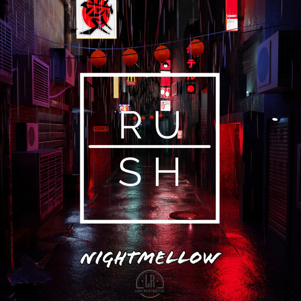 NIGHTMELLOW-Rush