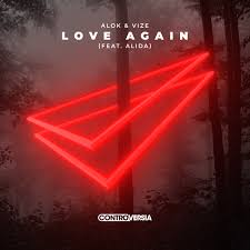ALOK & VIZE FEAT. ALIDA-Love Again