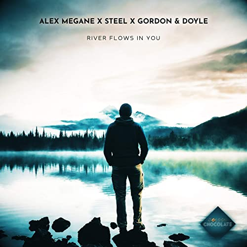 ALEX MEGANE X STEEL X GORDON & DOYLE RIVER FLOWS IN YOU-River Flows In You