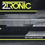 2TRONIC-Rhythm To Dance