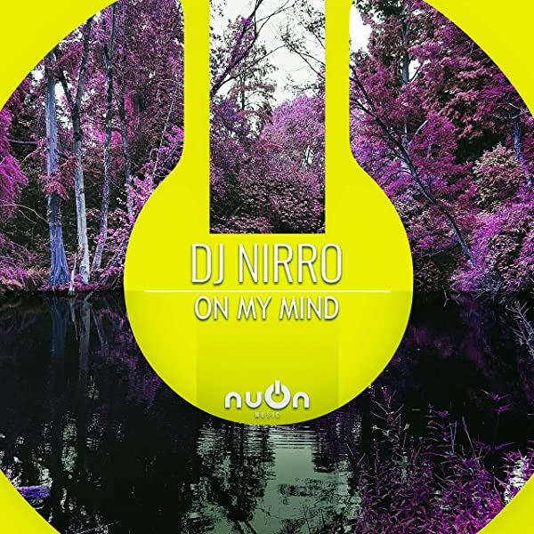 DJ NIRRO-On My Mind