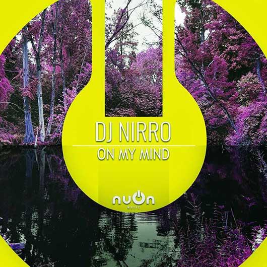 DJ NIRRO-On My Mind