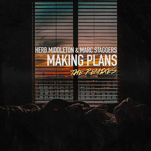 HERB MIDDLETON & MARC STAGGERS-Making Plans