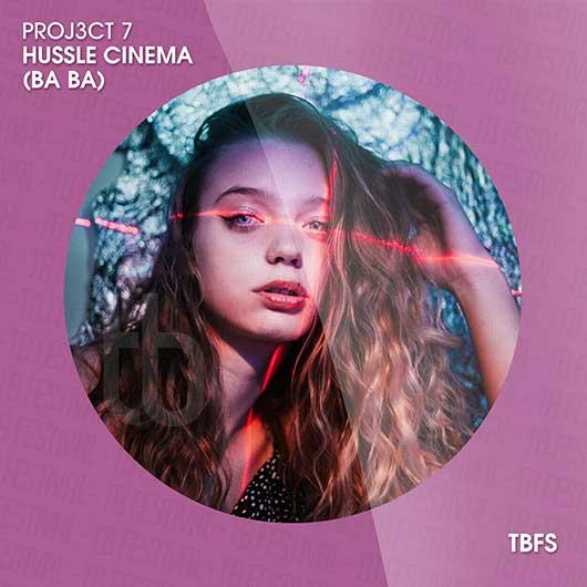 PROJ3CT 7-Hussle Cinema (ba Ba)