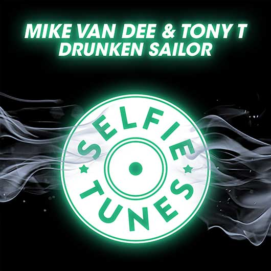 MIKE VAN DEE & TONY T-Drunken Sailor