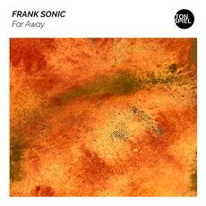 FRANK SONIC-Far Away