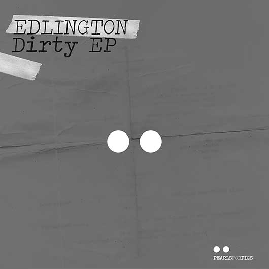 EDLINGTON-Dirty Ep