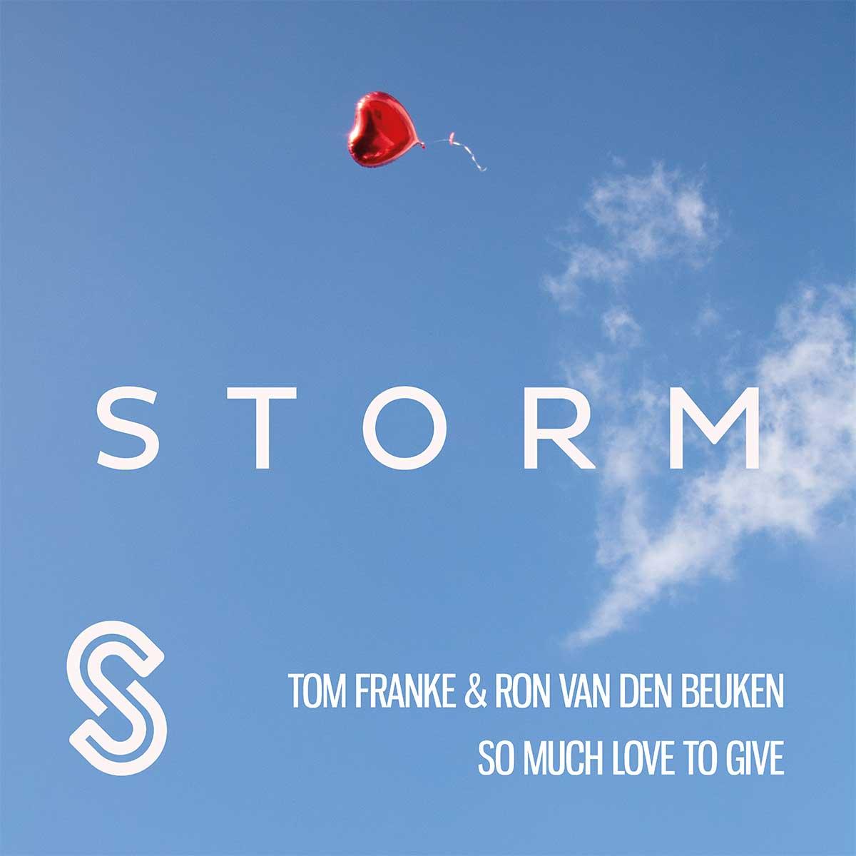 TOM FRANKE & RON VAN DEN BEUKEN-So Much Love To Give