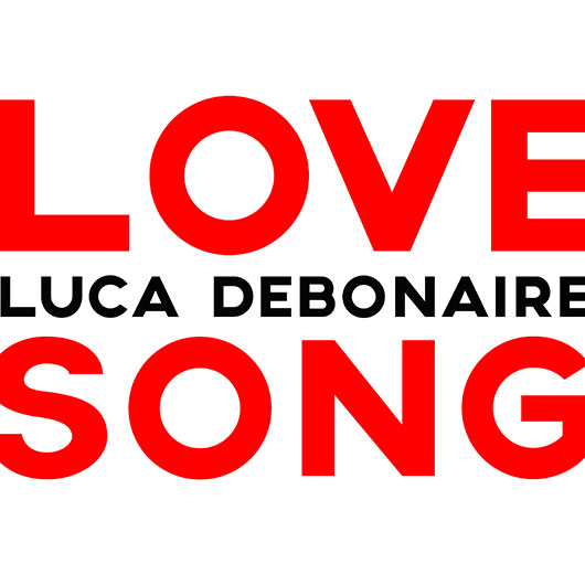 LUCA DEBONAIRE-Love Song