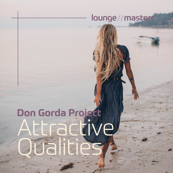 DON GORDA PROJECT-Attractive Qualities
