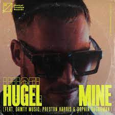 HUGEL FEAT DAWTY MUSIC & PRESTON HARRIS & SOPHIA SUGARMAN-Mine