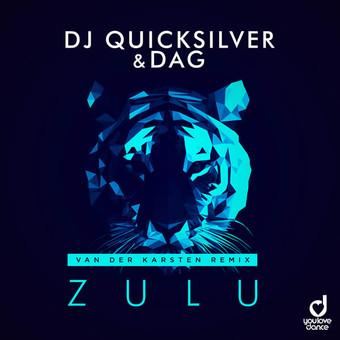 DJ QUICKSILVER & DAG-Zulu (van Der Karsten Remix)