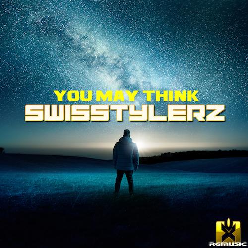 SWISSTYLERZ-You May Think