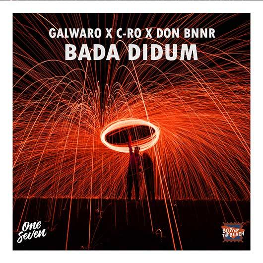 GALWARO, C-RO & DON DNNR-Bada Didum