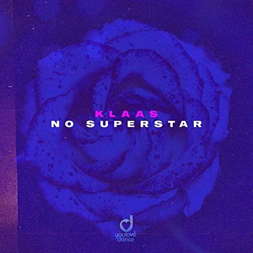 KLAAS-No Superstar