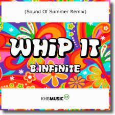 B.INFINITE-Whip It (sound Of Summer Remix)
