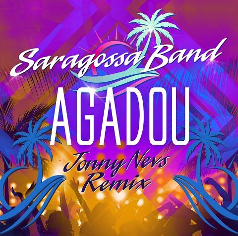 SARAGOSSA BAND-Agadou (Jonny Nevs Remix)