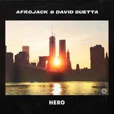AFROJACK & DAVID GUETTA-Hero