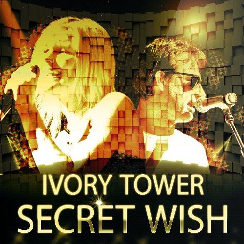 SECRET WISH-Ivory Tower