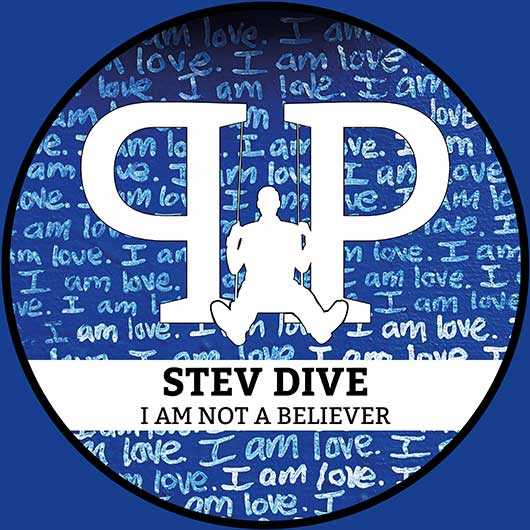 STEV DIVE-I Am Not A Believer
