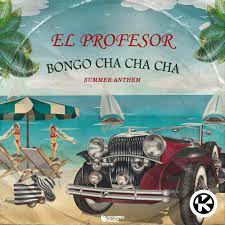EL PROFESOR-Bongo Cha Cha Cha